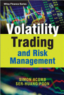 Volatility Trading and Risk Management