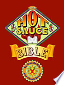 The Hot Sauce Bible