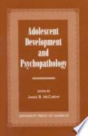 Adolescent Development And Psychopathology Book PDF