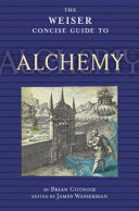 The Weiser Concise Guide to Alchemy Book