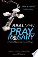 Real Men Pray the Rosary Book