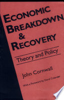 Economic Breakdown and Recovery