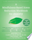 A Mindfulness Based Stress Reduction Workbook for Anxiety
