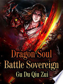 Dragon Soul Battle Sovereign