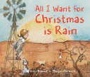 All I Want for Christmas Is Rain