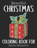 Beautiful Christmas Coloring Book For Adults Relaxation