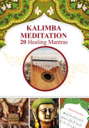 Kalimba Meditation  20 Healing Mantras