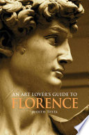 An Art Lover s Guide to Florence