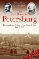 Pdf The First Battle for Petersburg Telecharger