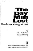 The Day Man Lost Hiroshima  6 August 1945