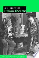 A History of Italian Theatre Book PDF