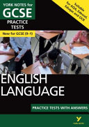 English Language Practice Tests with Answers: York Notes for