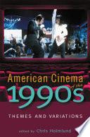 American Cinema Of The 1990s