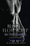 Blood Flows Deep in the Empire ebook