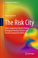 The Risk City