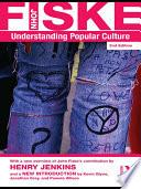 """""""Understanding Popular Culture"""" by John Fiske"""
