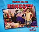 Zoom in on Honesty