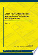 Green Power  Materials and Manufacturing Technology and Applications