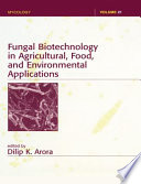 Fungal Biotechnology in Agricultural  Food  and Environmental Applications Book