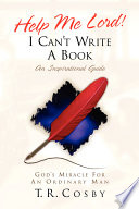 Help Me Lord  I Can t Write a Book Book