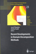 Recent Developments in Domain Decomposition Methods