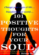 101 Positive Thoughts For Your Soul