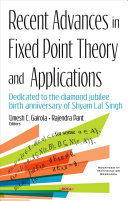 Recent Advances in Fixed Point Theory and Applications
