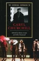 The Cambridge Companion to Caryl Churchill