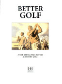 Thje Complete Illustrated Guide to Improving Your Golf