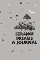 Strange Dreams A Journal