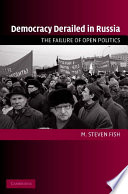 Democracy Derailed In Russia