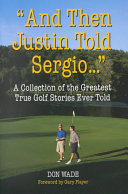 And Then Justin Told Sergio