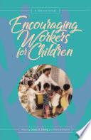 Encouraging Workers for Children
