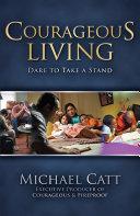 Courageous Living [Pdf/ePub] eBook
