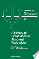 A History of Great Ideas in Abnormal Psychology