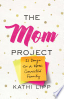 The Mom Project Book
