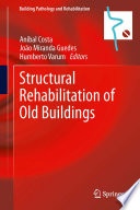 Structural Rehabilitation of Old Buildings