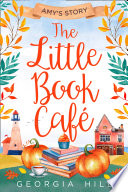 The Little Book Caf    Amy   s Story  The Little Book Caf    Book 3