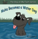 Moka Becomes a Water Dog Book Cover