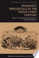 Romantic Periodicals in the Twenty First Century