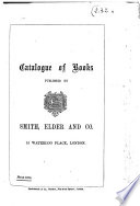 Catalogue of Books Published by Smith  Elder and Co