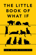 The Little Book of What If