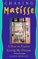 Chasing Matisse Book PDF