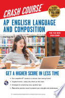 AP   English Language   Composition Crash Course  For the New 2020 Exam  3rd Ed   Book   Online