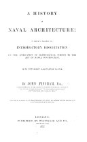 A History of Naval Architecture  to which is prefixed an introductory dissertation on the application of mathematical science to the art of naval construction