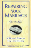 Repairing Your Marriage After His Affair Book