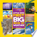 National Geographic Little Kids First Big Book of Weather Book