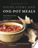 Tom Valenti s Soups  Stews  and One Pot Meals Book