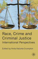 Race  Crime and Criminal Justice