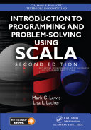 Introduction to Programming and Problem Solving Using Scala  Second Edition